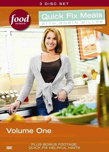 Quick Fix Meals with Robin Miller - Volume One