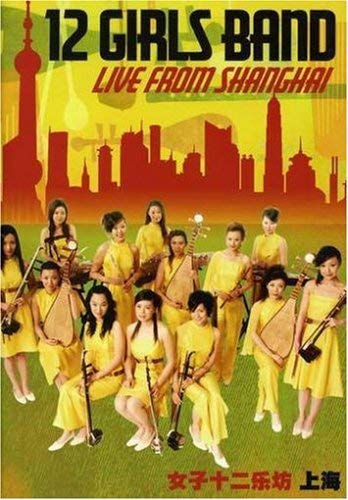 12 Girls Band: Live from Shanghai