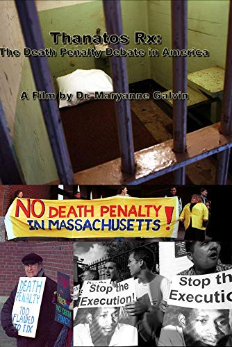 Thanatos Rx: The Death Penalty Debate in America