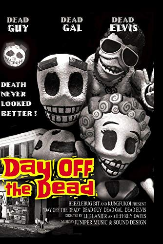 Day Off The Dead
