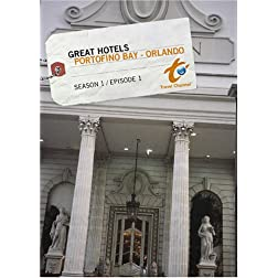 Great Hotels Season 1 - Episode 1: Portafino Bay - Orlando