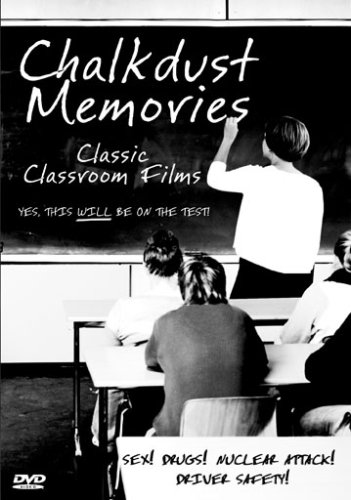 Chalkdust Memories - Classic Classroom Films