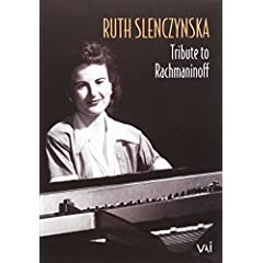 Ruth Slenczynska: Tribute to Rachmaninoff
