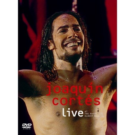 Joaquin Cortes: Live at the Rah