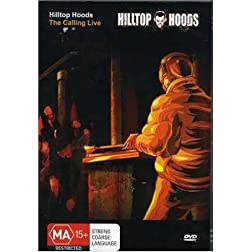 Hilltop Hoods-the Calling Live