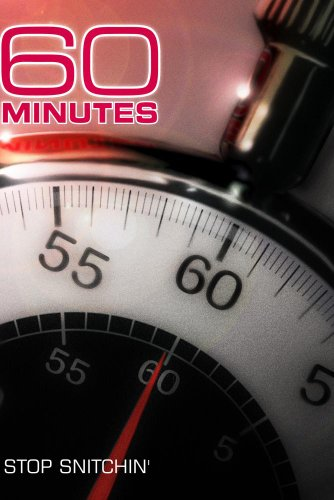 60 Minutes - Stop Snitchin' (April 22, 2007)