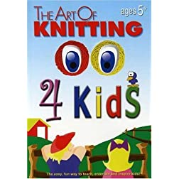 The Art of Knitting 4 Kids (Leisure Arts #4406)
