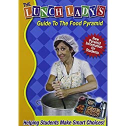 The Lunch Lady's Guide To the Food Pyramid