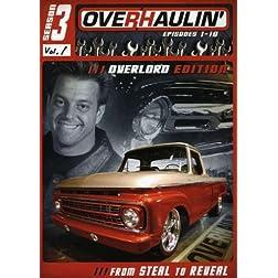 Overhaulin' - Season 3, Vol. 1