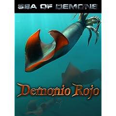 Sea of Demons: Demonio Rojo (Giant Humboldt Squid)