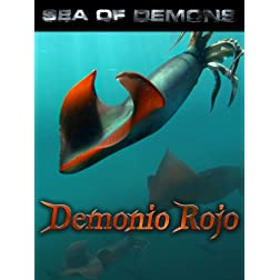 Sea of Demons: Demonio Rojo (Giant Humboldt Squid)