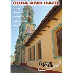 Globe Trekker: Cuba & Haiti