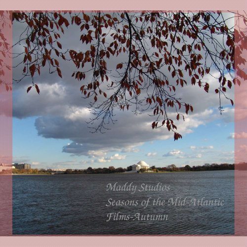Maddy Studios Seasons of the Mid-Atlantic Films-Autumn