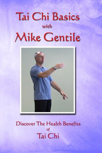 Tai Chi Basics with Mike Gentile