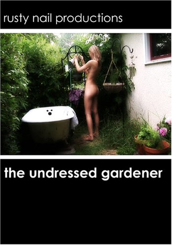 The Undressed Gardener