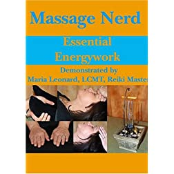 Massage Nerd: Essential Energywork