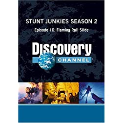 Stunt Junkies Season 2 - Episode 16: Flaming Rail Slide