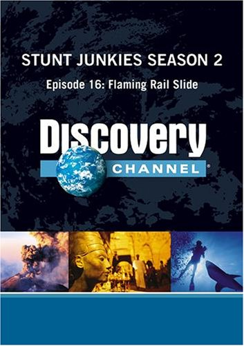 Stunt Junkies Season 2 - Episode 16: Flaming Rail Slide