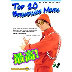 Top 20 Breakdance Moves