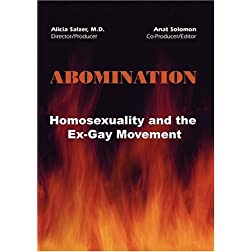 ABOMINATION: Homosexuality and the Ex-Gay Movement
