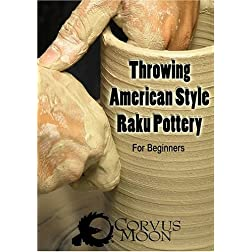 Throwing American Style Raku Pottery (for the beginner)