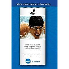 2006 NCAA Division I Men's Swimming & Diving National Championship