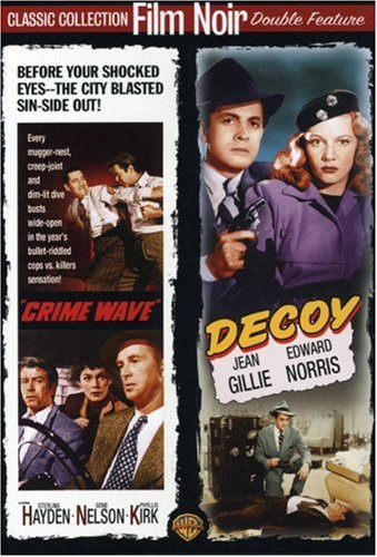 Crime Wave / Decoy (Film Noir Double Feature)