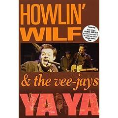 Howlin' Wilf & the Vee-Jays: Ya Ya [Region 2]