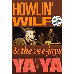 Howlin' Wilf & the Vee-Jays: Ya Ya [Region 2]