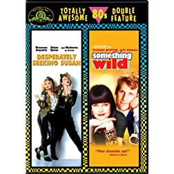 Desperately Seeking Susan (1985) / Something Wild (1986) (Totally Awesome 80s Double Feature)