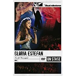 Gloria Estefan: Live & Unwrapped