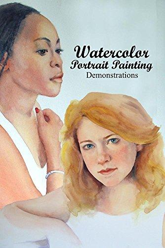 Watercolor Portrait Painting: Demonstrations