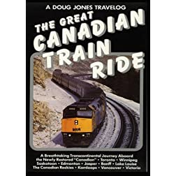 A Doug Jones Travelog - Great Canadian Train Ride
