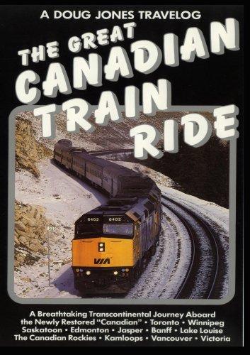 A Doug Jones Travelog - Great Canadian Train Ride