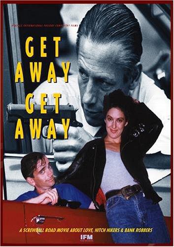 Get Away, Get Away