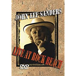 John Lee Sanders Live At Rock Beach (DVD)