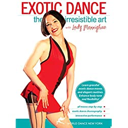 Exotic Dance: The Irresistible Art