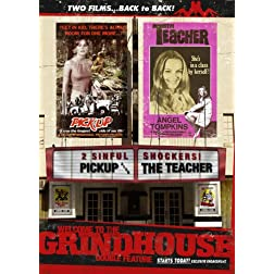 Welcome to the Grindhouse - The Teacher and the Pick-Up