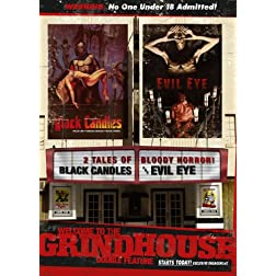 Welcome to the Grindhouse - Black Candles and Evil Eye