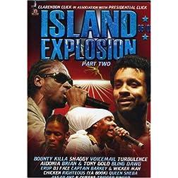 Island Explosion 2006-2007 Part 2