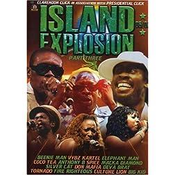 Island Explosion 2006-2007, Pt. 3