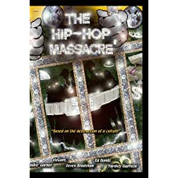 The HIP HOP MASSACRE'