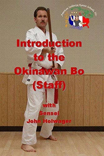 Introduction to the Okinawan Bo