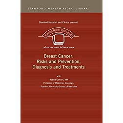 Breast Cancer: Risks and Prevention, Diagnosis & Treatments
