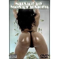 Shake Yo Moneymaker