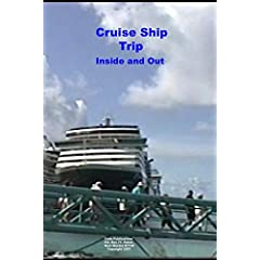 Cruise Ship Trip Inside and Out