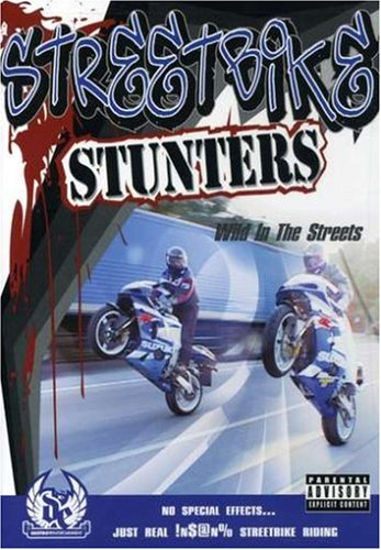 Streetbike Stunters: Wild in the Streets