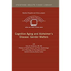 Cognitive Aging and Alzheimer's Disease: Gender Matters