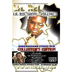 The LIL REL Show Volume I - UnderGround Street DVD