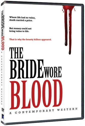The Bride Wore Blood: A Contemporary Western